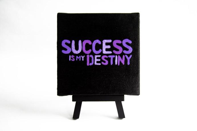 Success is your Destiny!