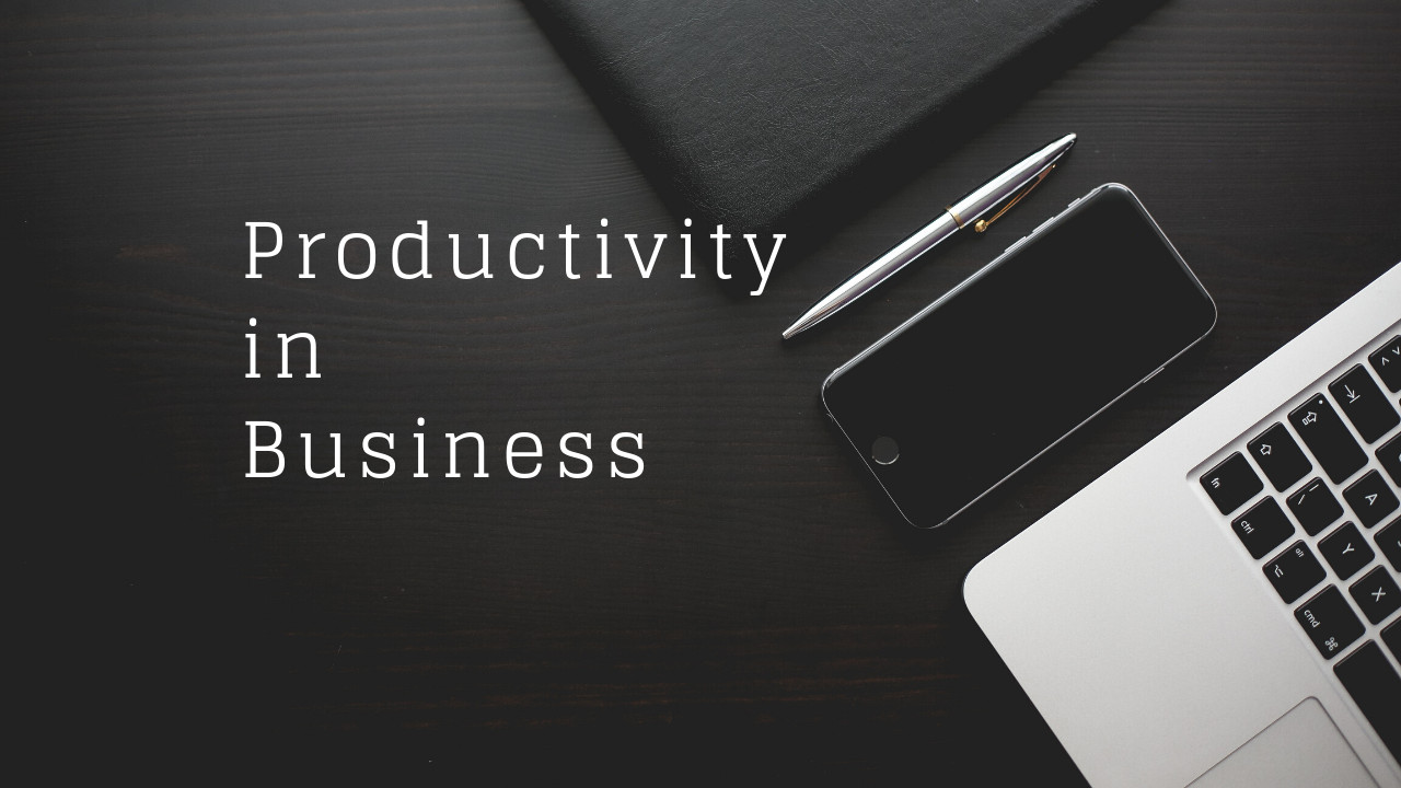 What is Productivity in Business?  Productivity in Business is attributed to 15 Factors