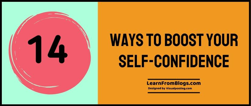 14 Ways to Boost Your Self-Confidence
