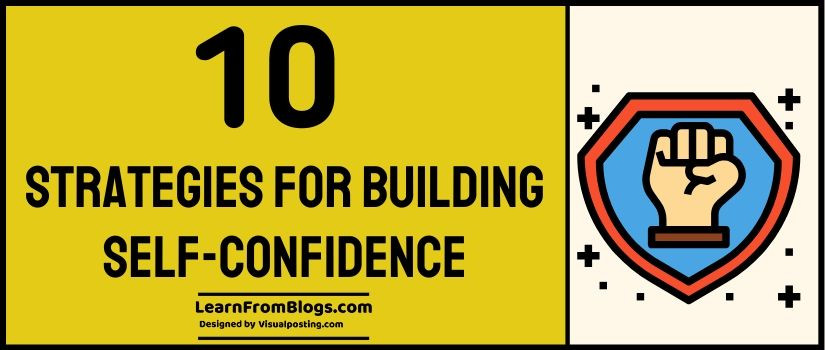 10 Strategies for Building Self-Confidence