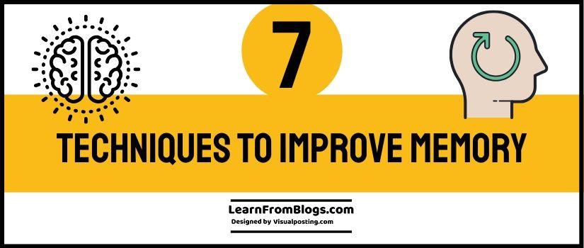 7 techniques to improve memory