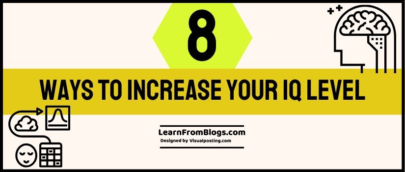 8 ways to increase your IQ level
