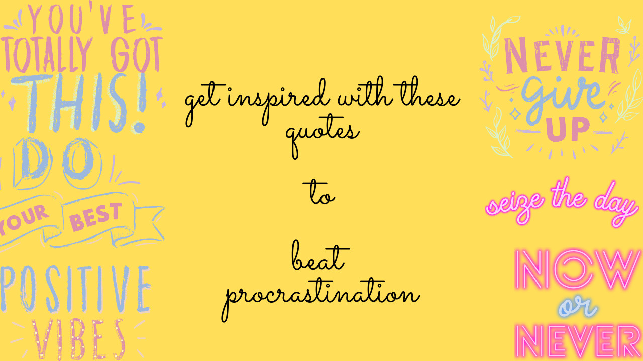 11 Best Procrastination Quotes to Stay Inspired and get into Action