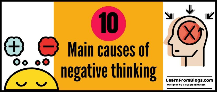 10 main causes of negative thinking