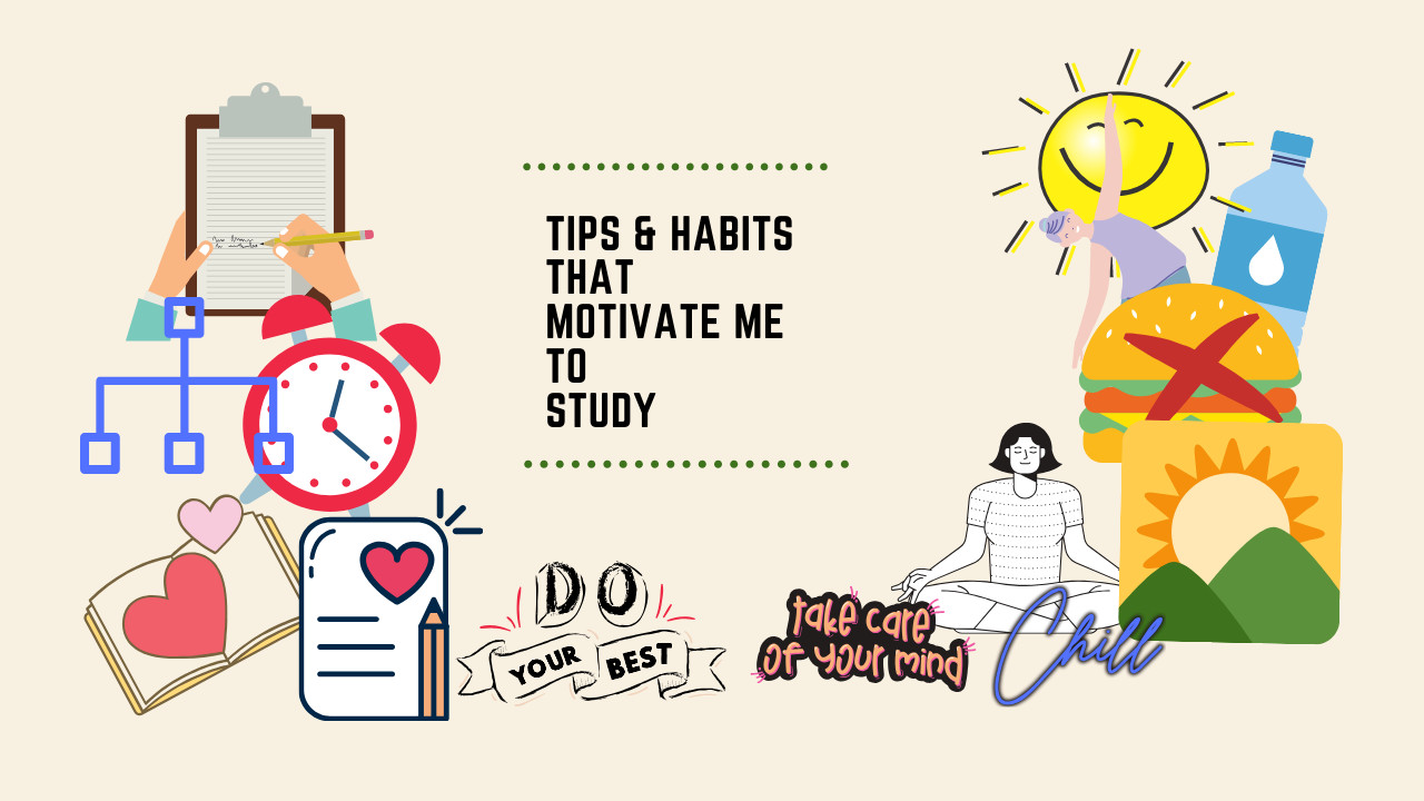 20 Best Study Tips that Motivated Me to Study