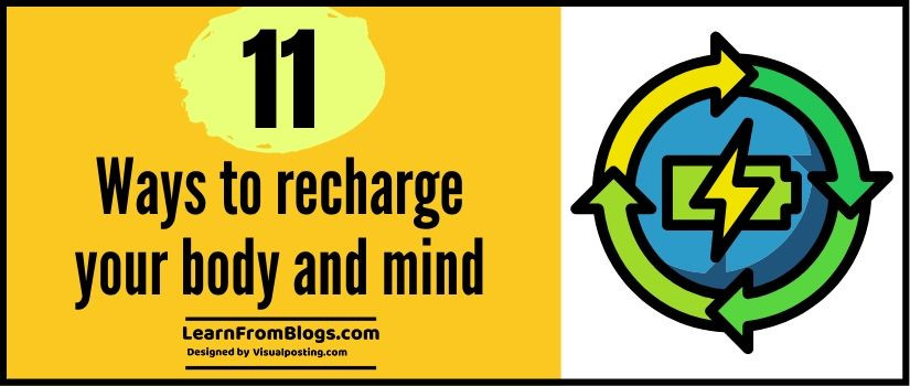 11 ways to recharge your body and mind