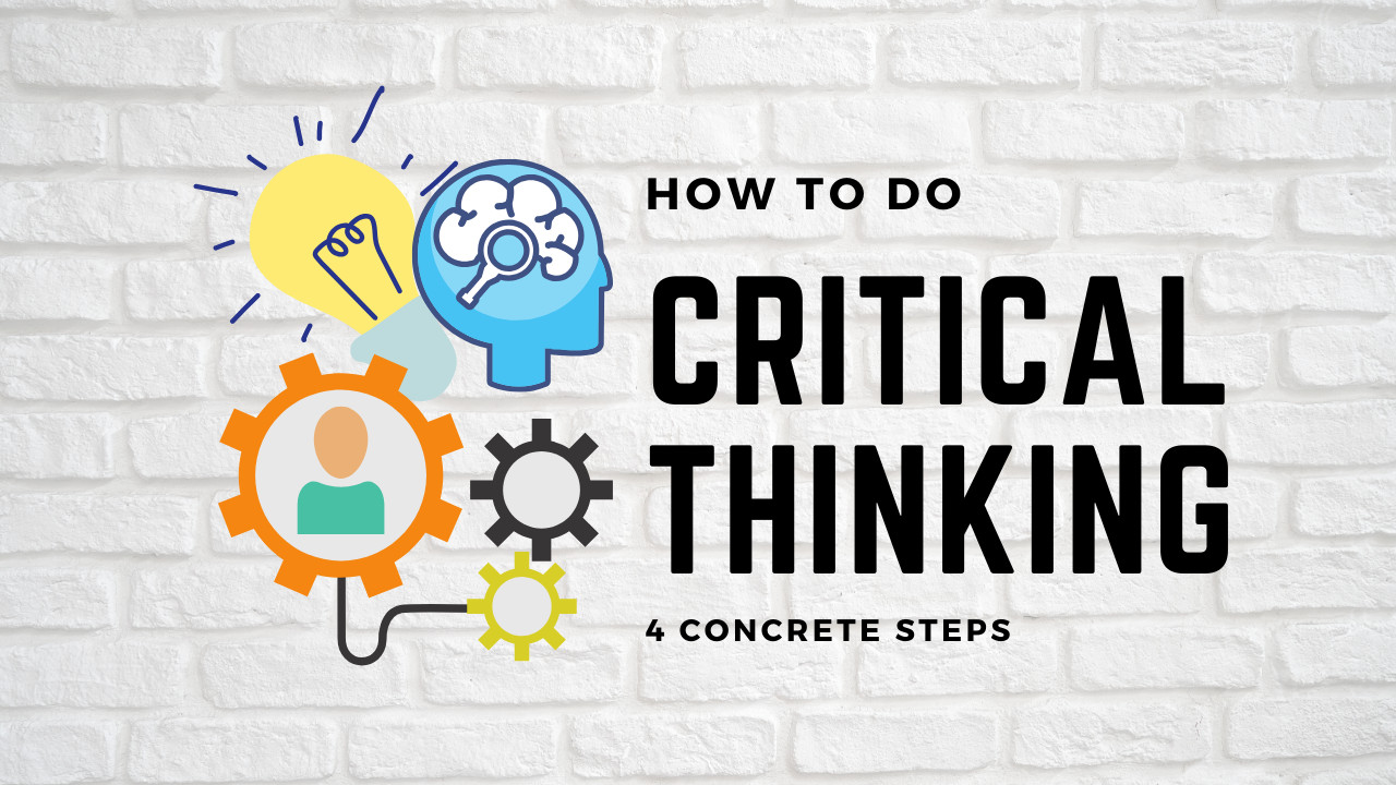 How to do Critical Thinking? 4 Steps