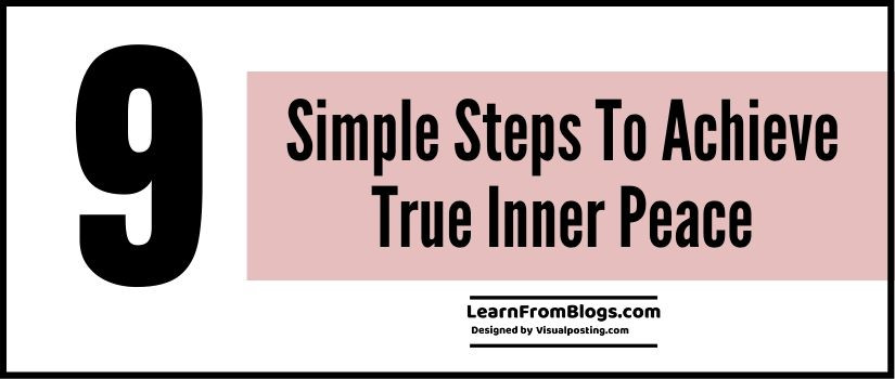 9 simple steps to achieve true inner peace