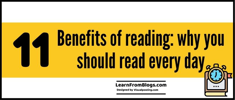 11 benefits of reading: why you should read every day