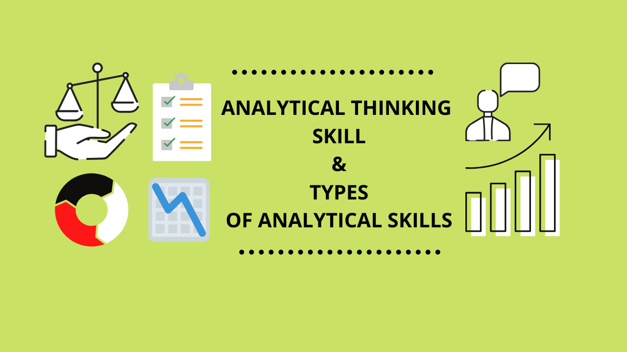 What are the Analytical Thinking Skills? How to improve them?