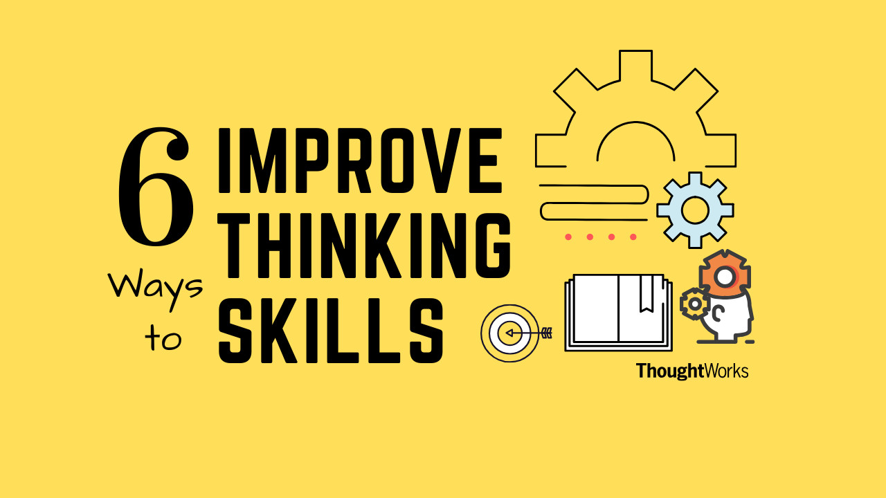 How to Improve Thinking Skills to become successful in life?