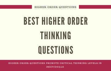 Best Higher Order Thinking Questions
