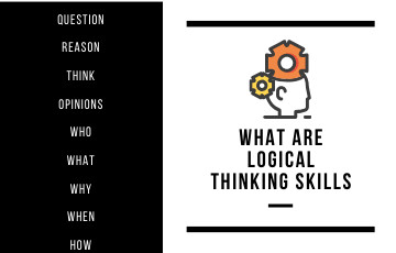 What is Logical Thinking Skills with Examples?
