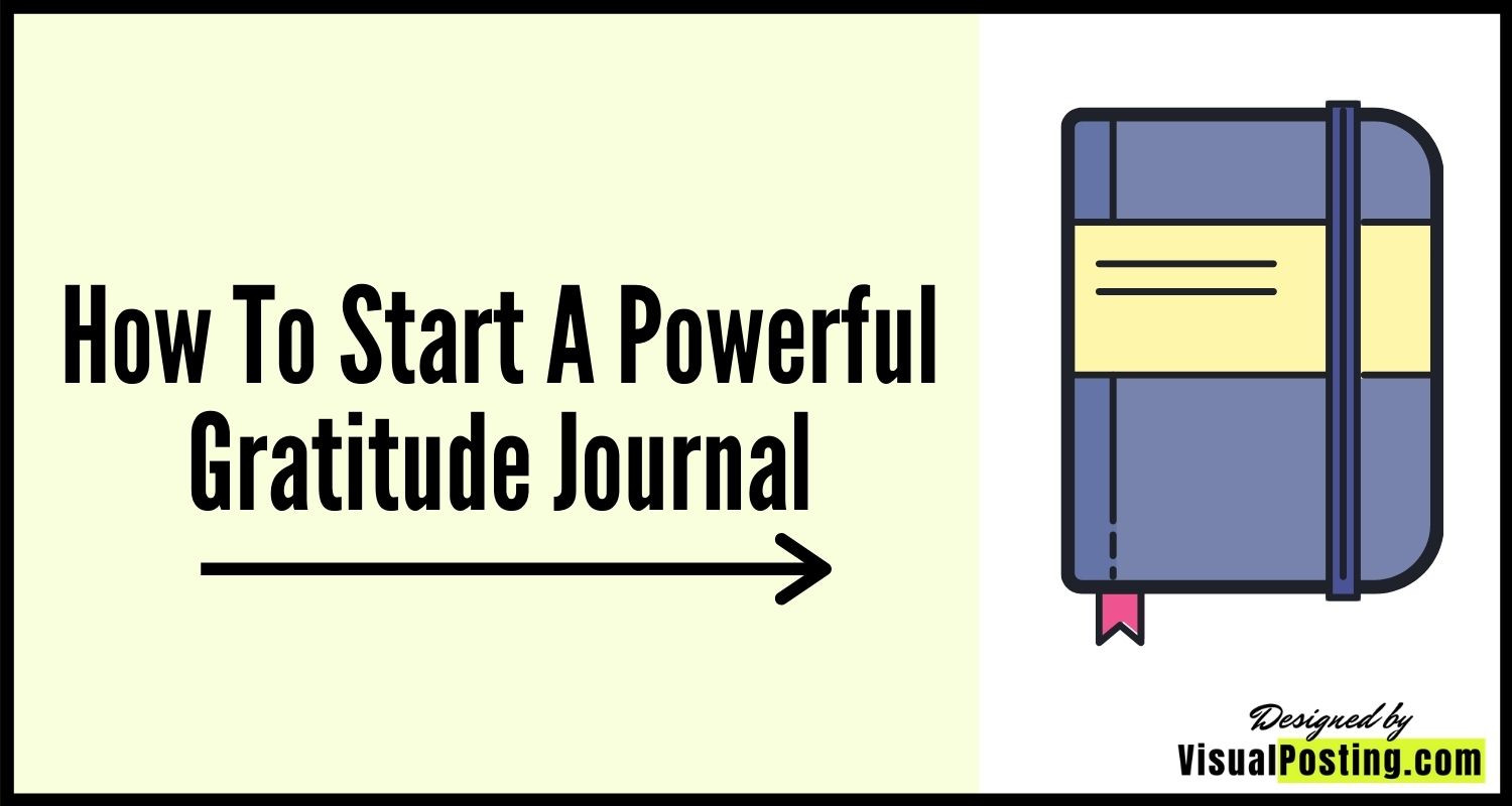 How to start a powerful gratitude Journal