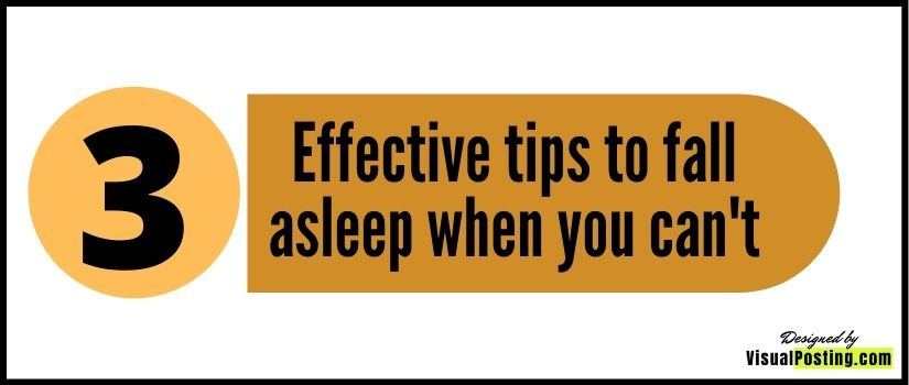 3 Effective tips to fall asleep when you can't