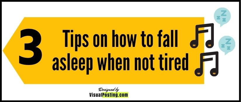 3 Tips on how to fall asleep when not tired