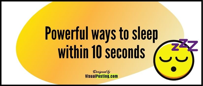 2 Powerful ways to sleep within 10 seconds