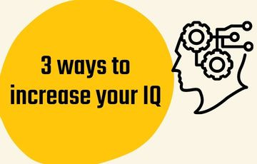 3 ways to increase your IQ