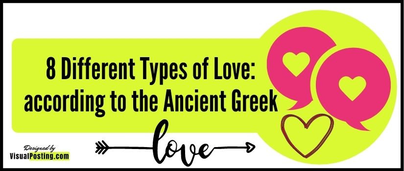 8 Different Types of Love: according to the Ancient Greek
