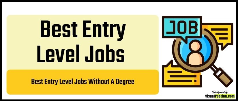 Best Entry Level Jobs Without A Degree