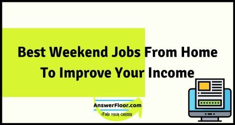 Best Weekend Jobs From Home To Improve Your Income