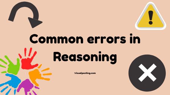 Common errors in Reasoning