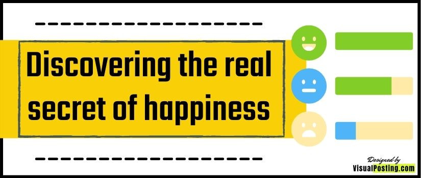 Discovering the real secret of happiness