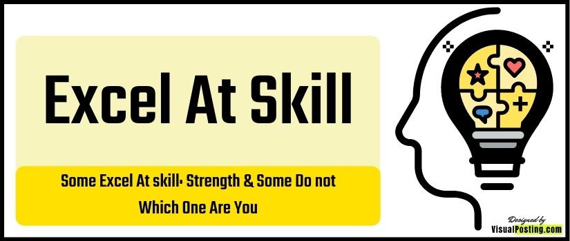 Some Excel At skill: Strength & Some Do not Which One Are You