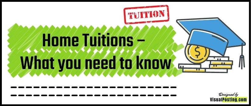 Home Tuitions – What you need to know