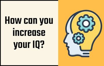 How can you increase your IQ?