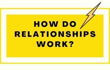 How do relationships work?