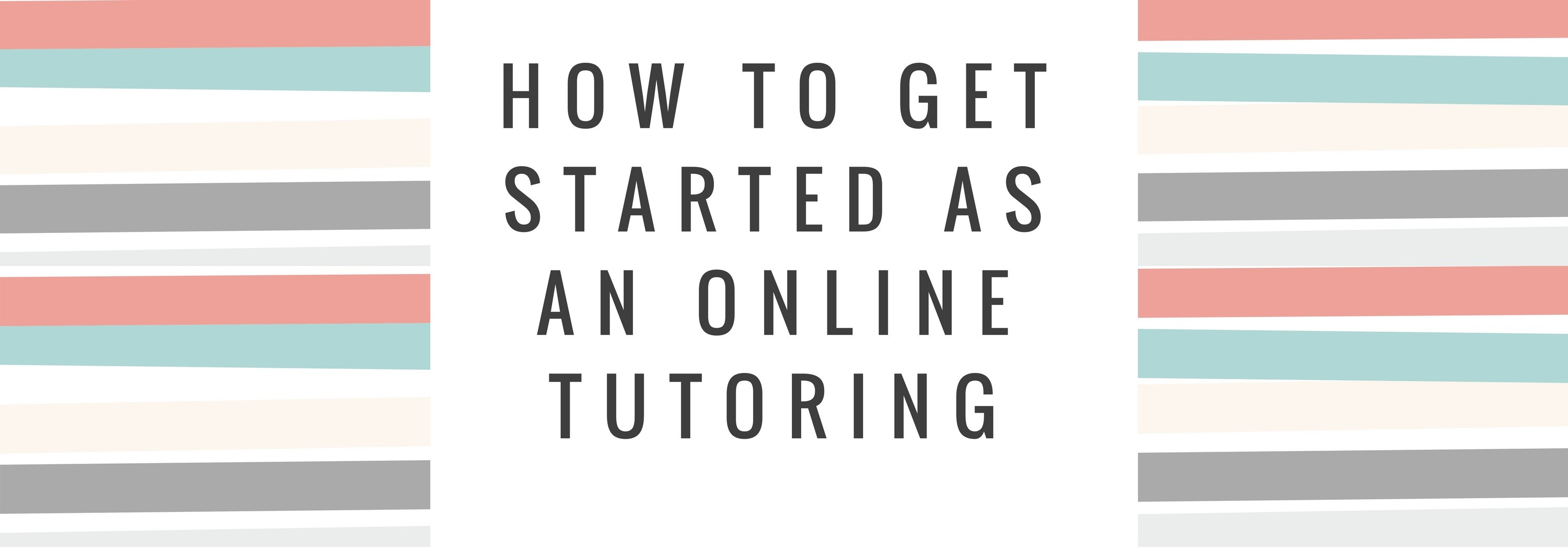 How to get started as an Online Tutoring