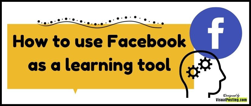 How to use Facebook as a learning tool