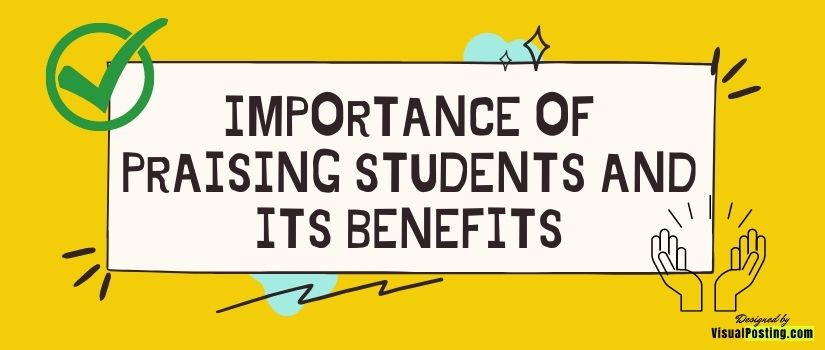 Importance of praising students and its benefits