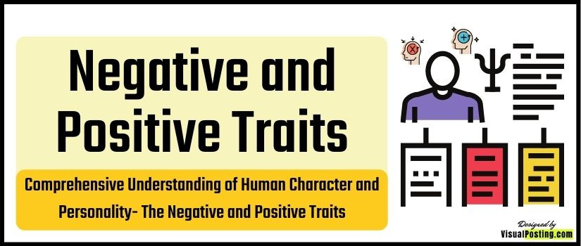 Comprehensive Understanding of Human Character and Personality: The Negative and Positive Traits