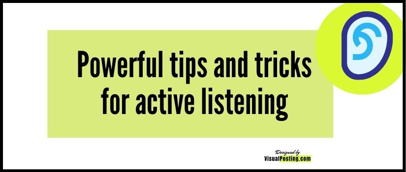 Powerful tips and tricks for active listening