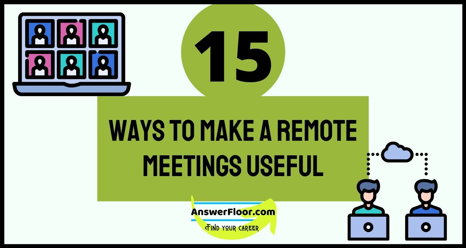 Ways To Make A Remote Meetings Useful