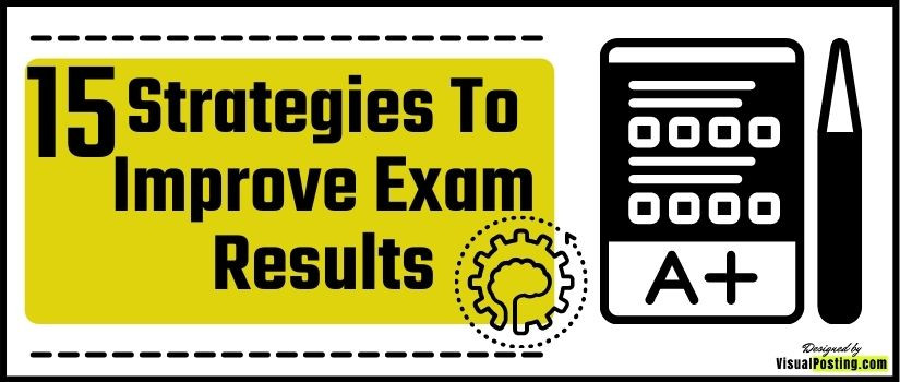 15 Strategies to Improve Exam Results