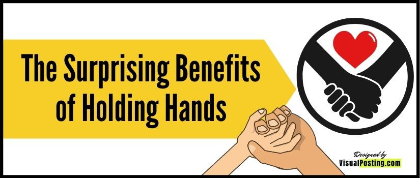 The Surprising Benefits of Holding Hands