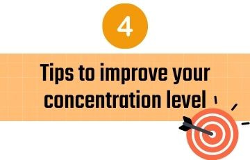 4 tips to improve your concentration level
