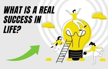 What is a real success in life?