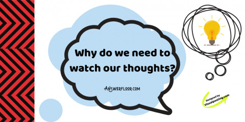 The power of positive thinking: Need to watch our thoughts