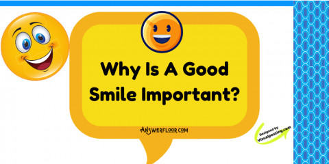 Why Is A Good Smile Important: benefits of a beautiful smile