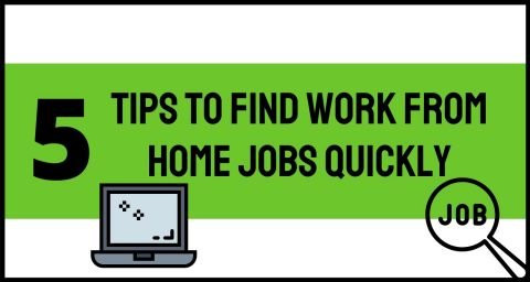 Tips to find work from home jobs quickly