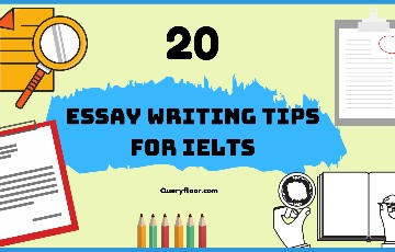 20 Essay writing tips for Ielts