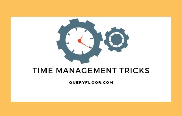 Time Management for getting Organized