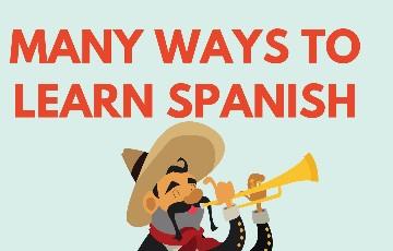 many ways to learn Spanish