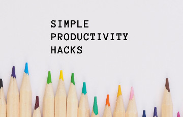 30 Best & Effective Productivity Hacks for Life