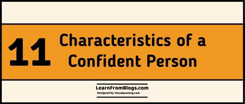 11 Characteristics of a Confident Person
