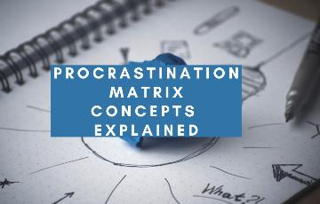 Strategies to overcome procrastination from Procrastination Matrix: Explained